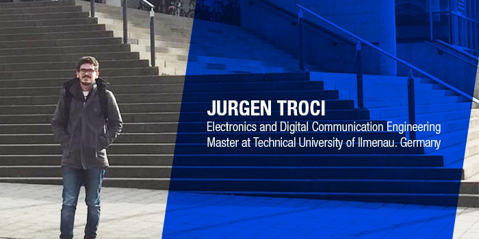 Our Graduate, Jurgen Troci started his master studies at Ilmenau University in Germany